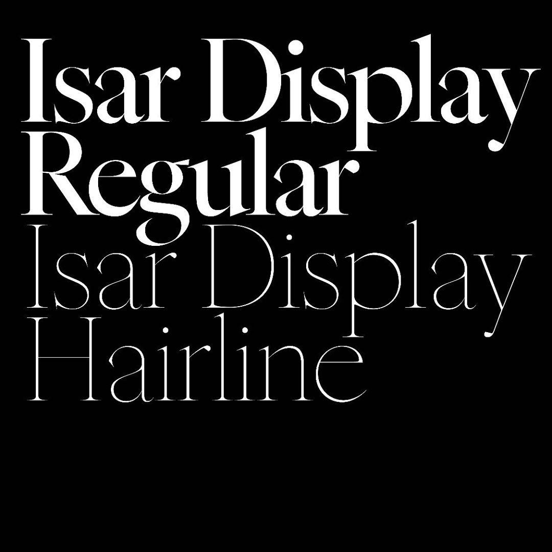 Isar Display Regular and Hairline, 2013. #typeinprogress — @chillllllllll week on #copiercollerclub